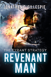 Revenant Man, Book One of The Tyrant Strategy