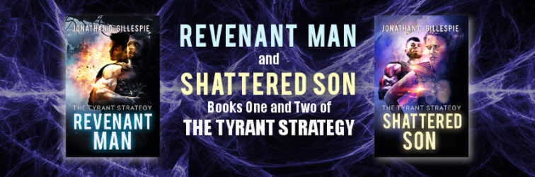 Books One and Two of THE TYRANT STRATEGY are Now Live!