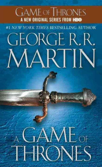 A Game of Thrones, by George R.R. Martin